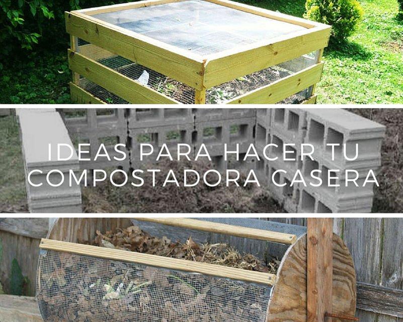 Ideas para hacer tu compostadora casera