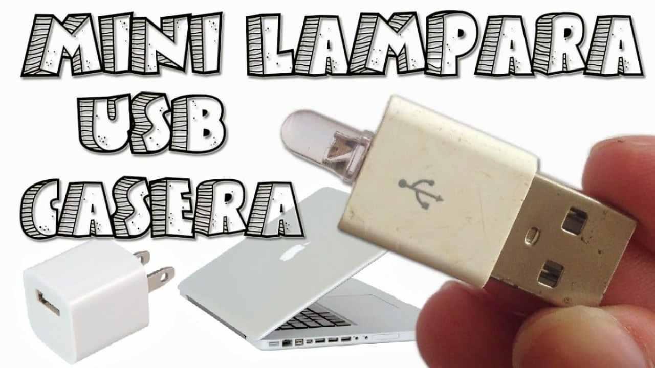 Cómo hacer una mini lámpara USB Casera
