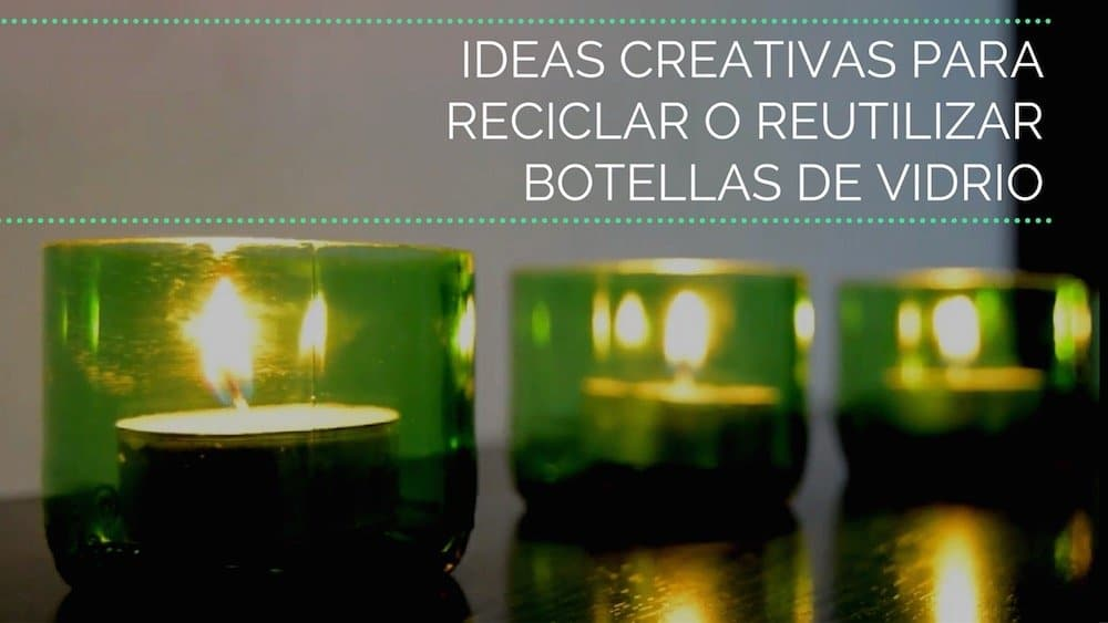 ideas-creativas-para-reciclar-botellas-de-vidrio