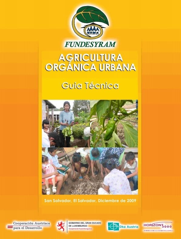 Guía técnica de la agricultura orgánica urbana