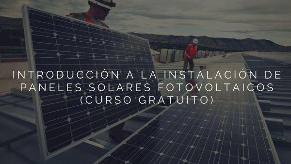 Introducción-a-la-instalación-de-paneles-solares-fotovoltaicos