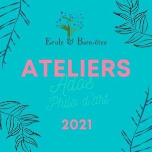 Ateliers ados philo art 2021