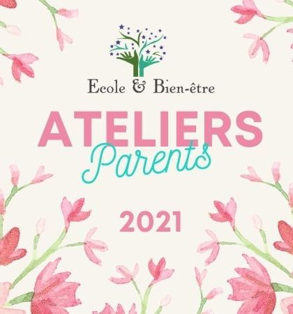 Ateliers parents 2021 partage