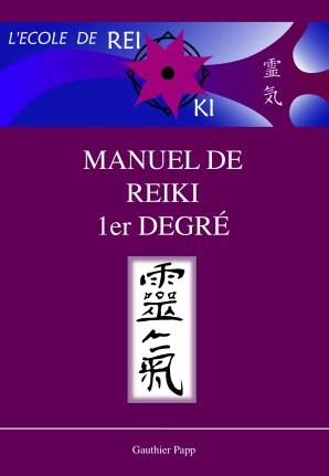 Couverture manuel Reiki 1 ( l'école de Reiki )