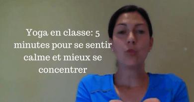 Yoga en classe: 5 minutes pour se sentir calme et mieux se concentrer