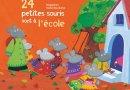24 petites souris vont à l'école : un livre pour préparer la première rentrée scolaire avec une idée géniale à l'intérieur !