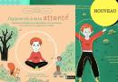 J'apprends à être attentif : un livre pour aider les enfants à se concentrer à l'école ou à la maison