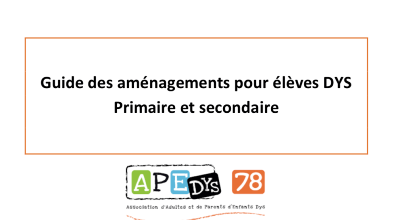 [PDF gratuit] Guide des aménagements pour élèves Dys (primaire et secondaire)