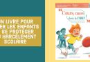 Un livre pour aider les enfants à se protéger du harcèlement scolaire