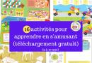 16 activités pour apprendre en s'amusant (téléchargement gratuit)
