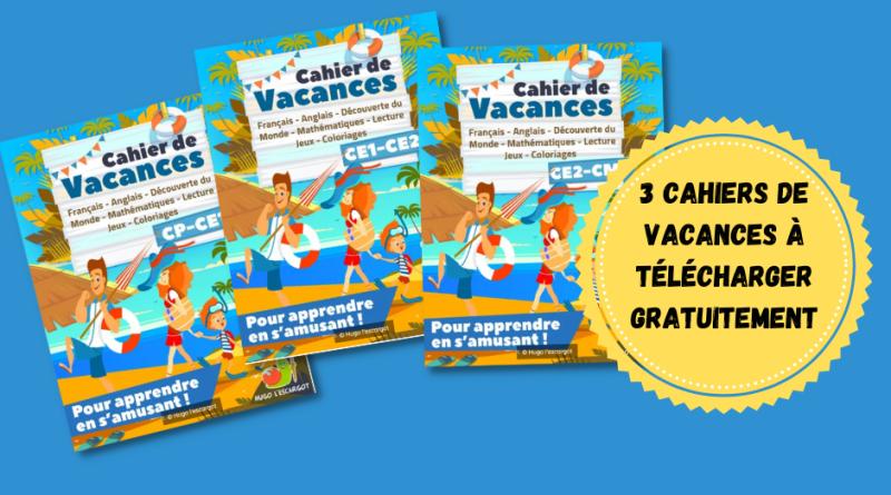 3 cahiers de vacances gratuits (CP à CM1)