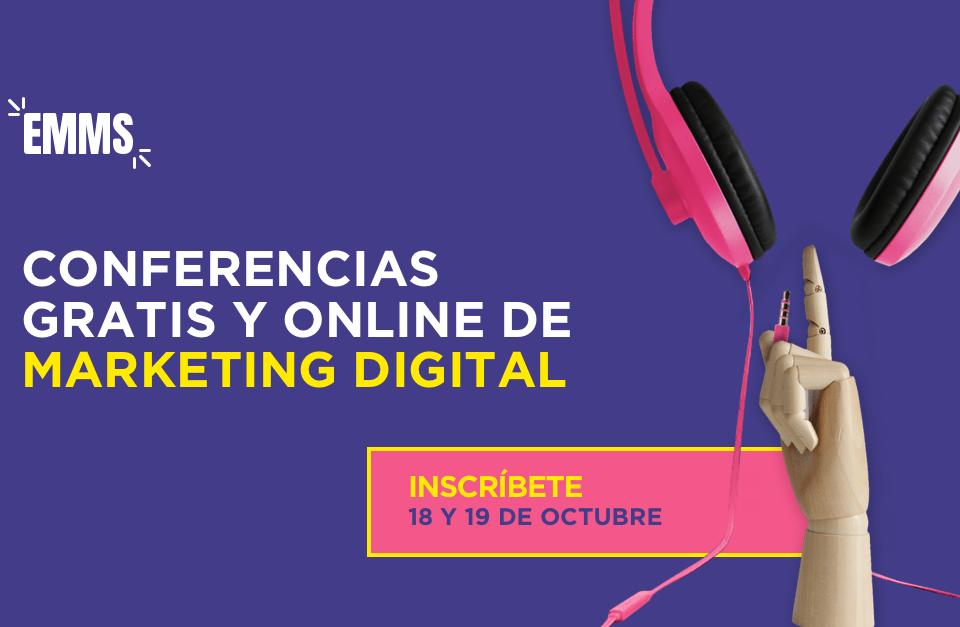 EMMS 2018: El evento online del Marketing Digital