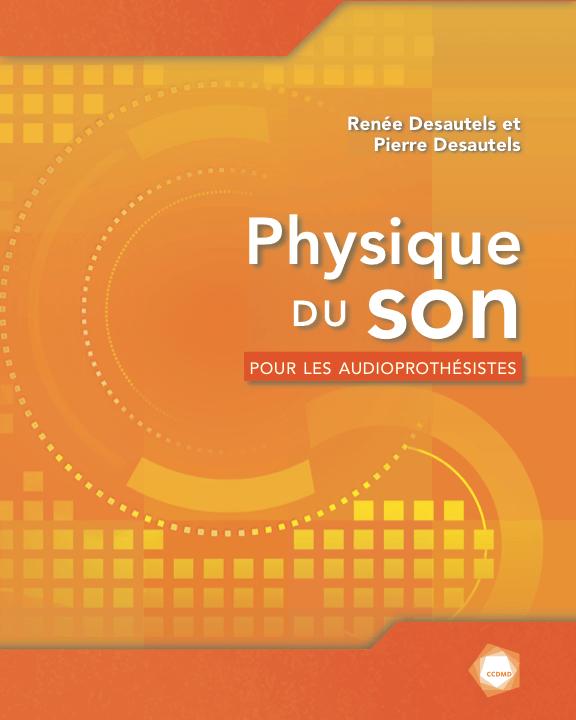 Couverture du livre «Physique du son pour les audioprothésistes»