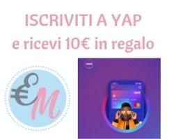 iscriviti a yap e ricevi 10 euro in regalo