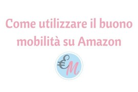 convertire il buono mobilità in buono Amazon