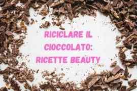 ricette beauty a base di cioccolato