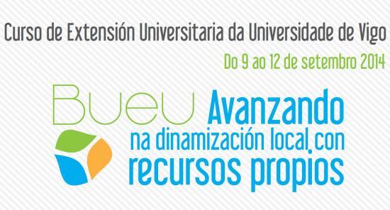 """Curso de Extensión Universitaria en Bueu """"Avanzando na dinamización local con recursos propios"""""""