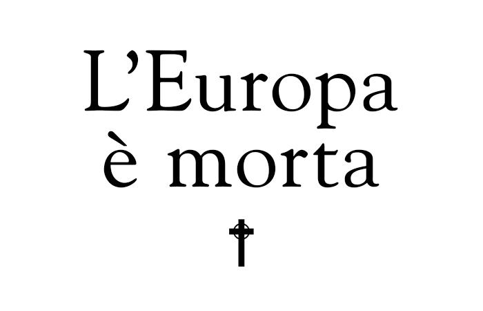 L'Europa è morta