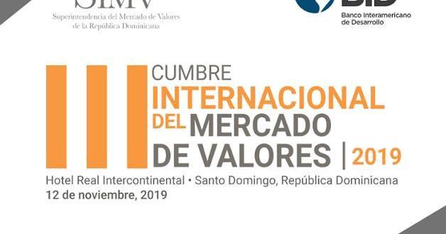 Superintendencia Mercado de Valores realizará III Cumbre Internacional