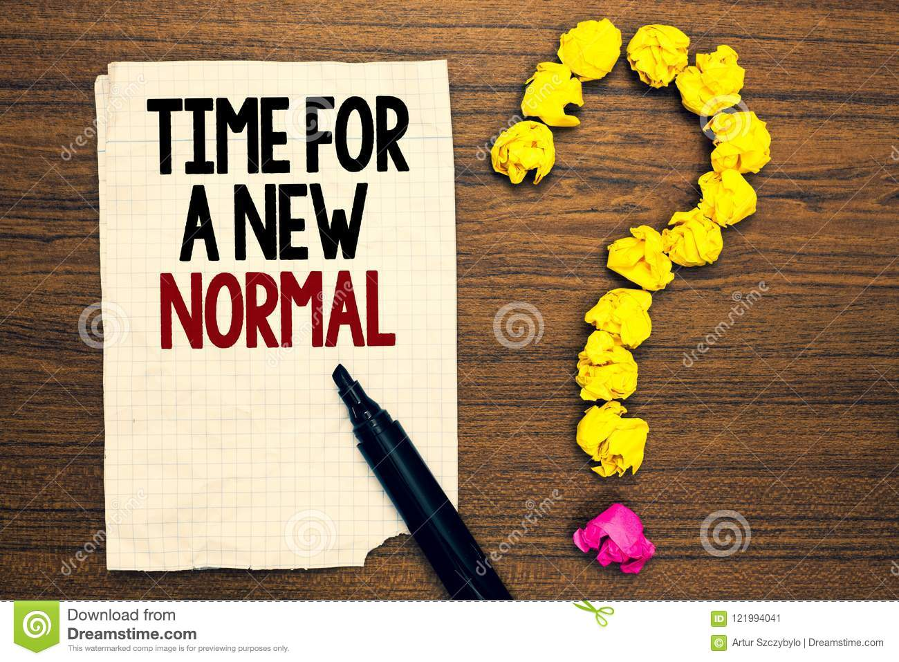 word-writing-text-time-new-normal-business-concept-make-big-dramatic-change-replace-expected-written-torn-page-to-touch-121994041