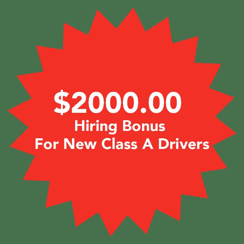 $2,000 Hiring Bonus for Qualified Class A Drivers