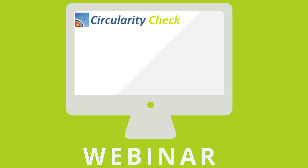 Webinar And Workshop Circularity Check: How Circular Is Your Product Or Service?