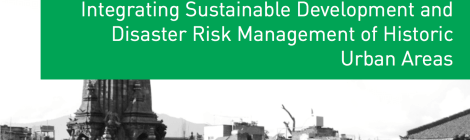 Integrating Sustainable Development and Disaster Risk Management of Historic Urban Areas