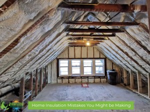 Home Insulation Mistakes You Might be Making