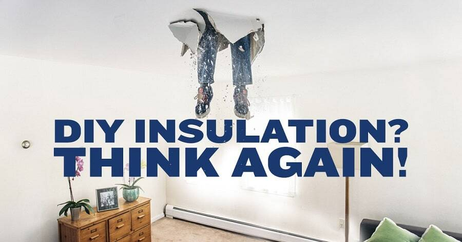 Top Reasons to NOT Do DIY Insulation Installation