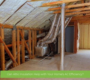 Can Attic Insulation Help with Your Home's AC Efficiency?