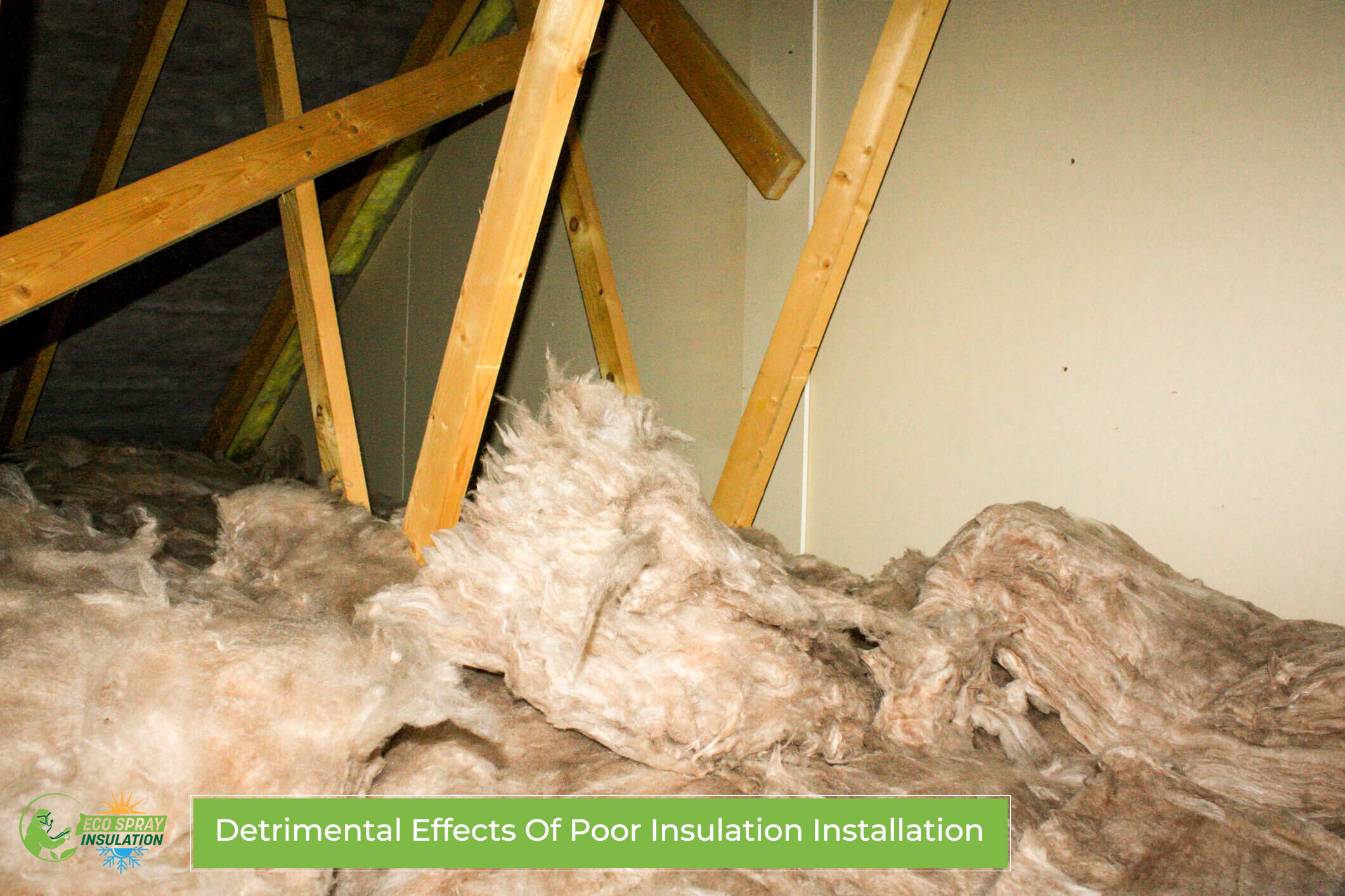 Detrimental Effects Of Poor Insulation Installation