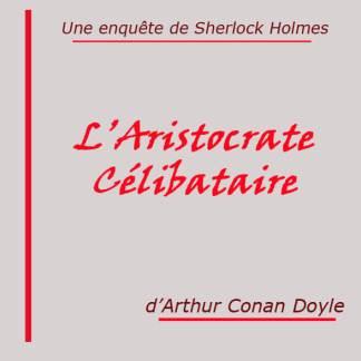 L'Aristocrate célibataire