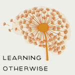 Learning Otherwise