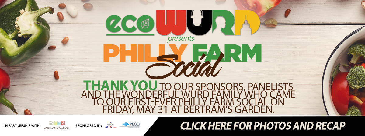 Philly Farm Social – Video and Pictures