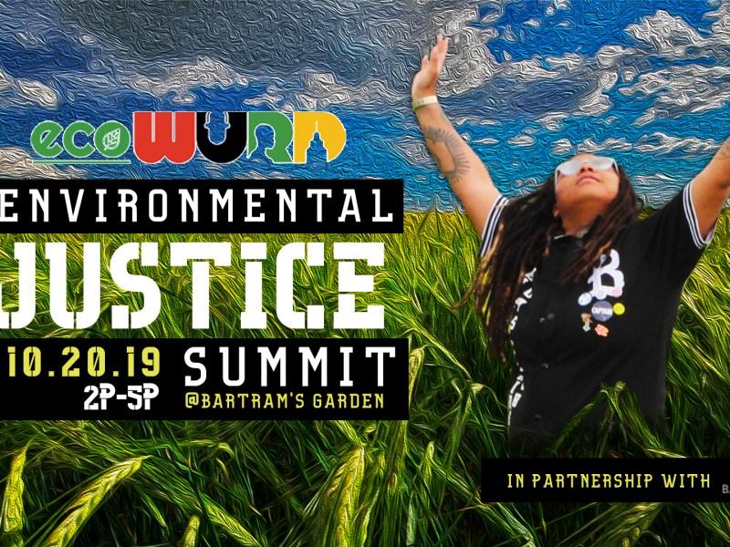 ecoWURD Environmental Justice Summit