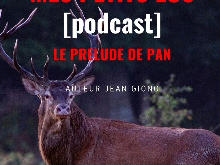 🎧[Podcast] Le Prélude de Pan de Jean Giono