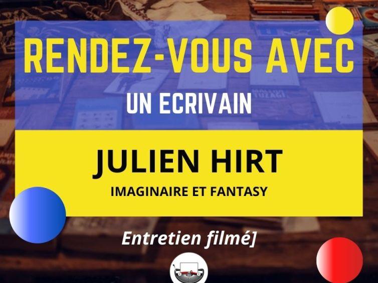 Rendez-vous avec Julien Hirt : créer un univers ou créer le décor d'une histoire ?