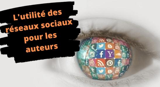 L'utilité des réseaux sociaux pour les auteurs