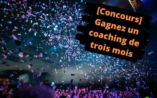 [Concours] Gagnez un coaching individuel de trois mois