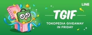 Yuk, Ikutan Tokopedia Giveaway in Friday dan Menangkan Hadiah Serunya!