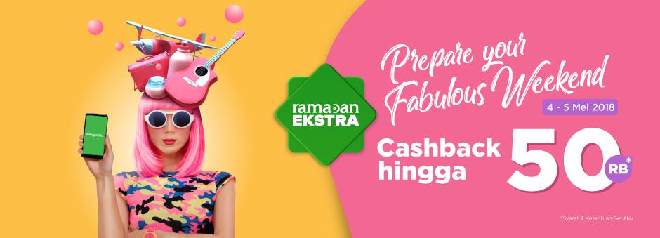 Sambut Weekend-mu, Cashback Spesial hingga 50rb Tokopedia
