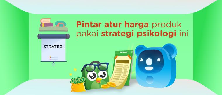 Strategi Psikologi Penetapan Harga agar Bisnis Sukses ...