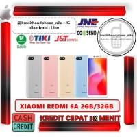 Xiaomi Redmi 6A RAM 2GB/32GB - Cash dan Kredit Tanpa CC