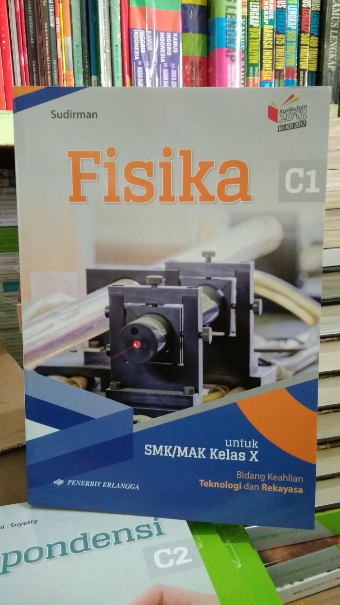 Pt.sinar multi pakarindo is stainless steel equipment manufacturer company equipted with the most advanced machinery and tools. Buku Fisika Kelas 10 Smk Kurikulum 2013 Pdf Erlangga