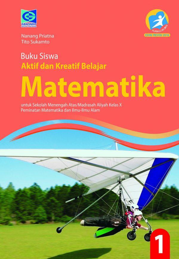 Buku matematika untuk smk danmak kelas xi, penerbit erlangga jakarta. Pembahasan Buku Sukino Kelas Xii Matematika Peminatan