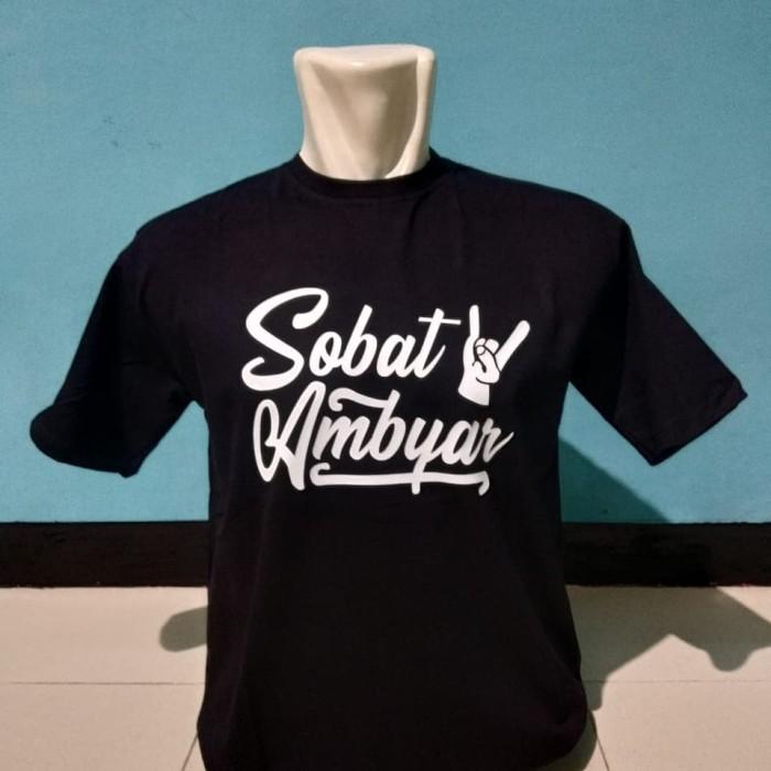 Jual Big Size 3xl 4xl Kaos T Shirt Baju Keren Sobat Ambyar