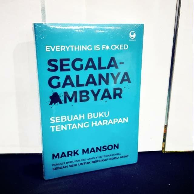 Jual Buku Motivasi Segala Galanya Ambyar Sebuah Buku Tentang