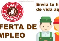 oferta empleo cafe bombom