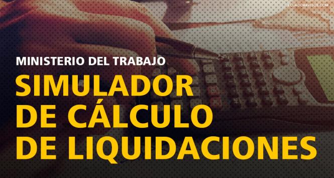 simulador-de-calculo-de-liquidaciones-ministerio-del-trabajo-ecuador