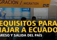 viajar-a-ecuador-requisitos-ingreso-y-salida